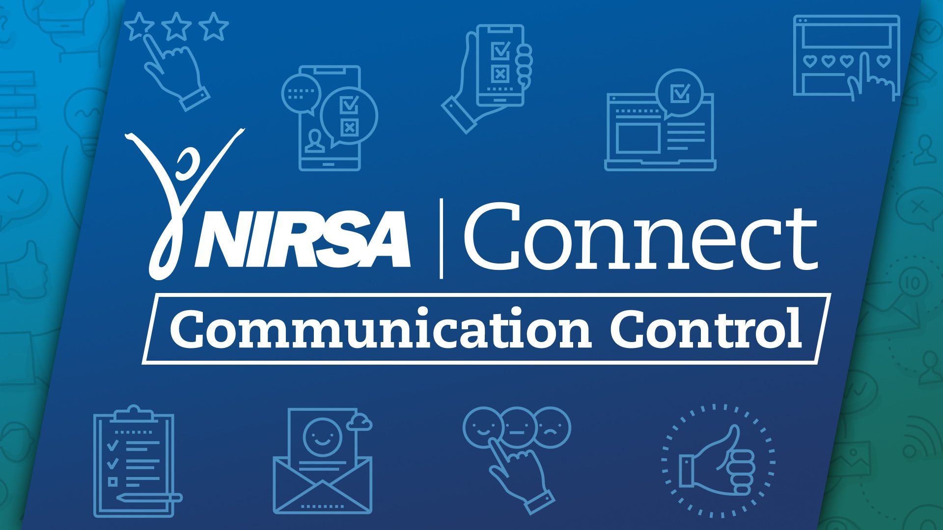 NIRSA Connect: Communications Control