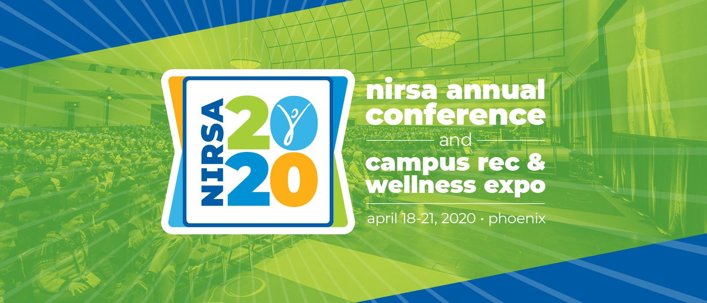 NIRSA 2020 Annual Conference and Campus Rec & Wellness Expo