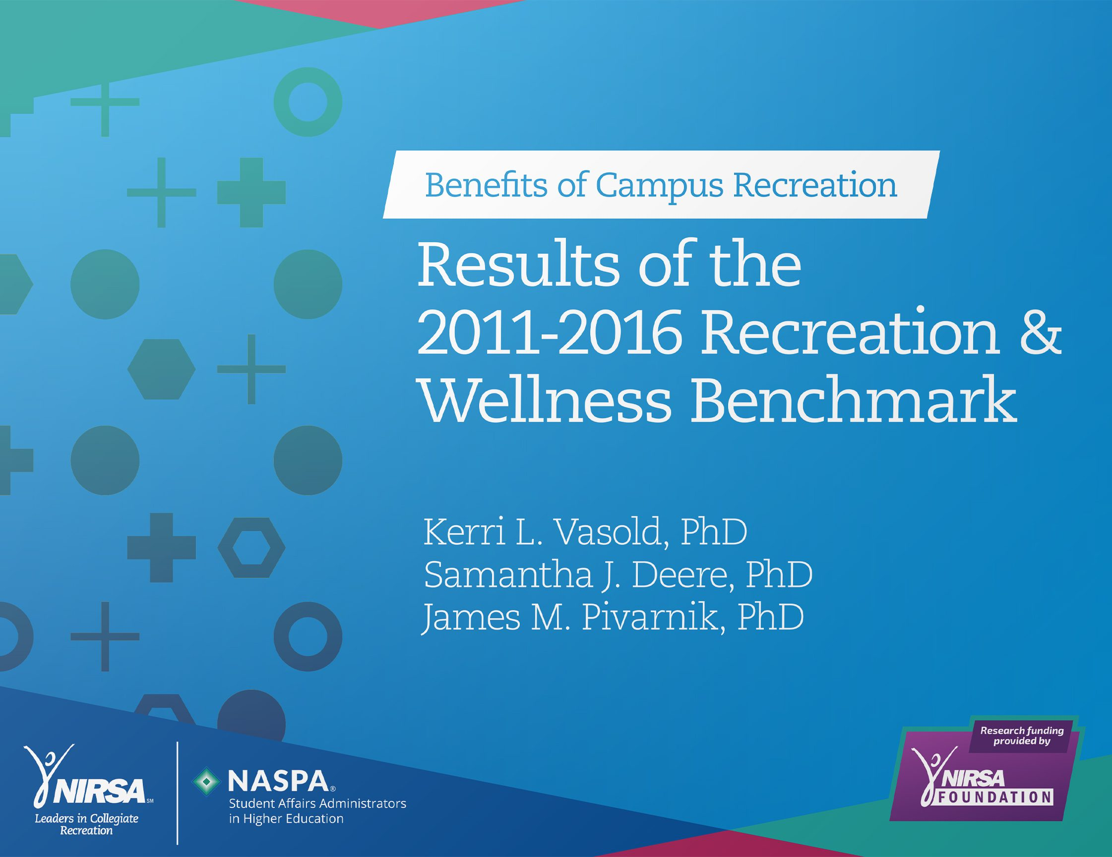 Download the Results of the 2011-2016 Recreation & Wellness Benchmark Report